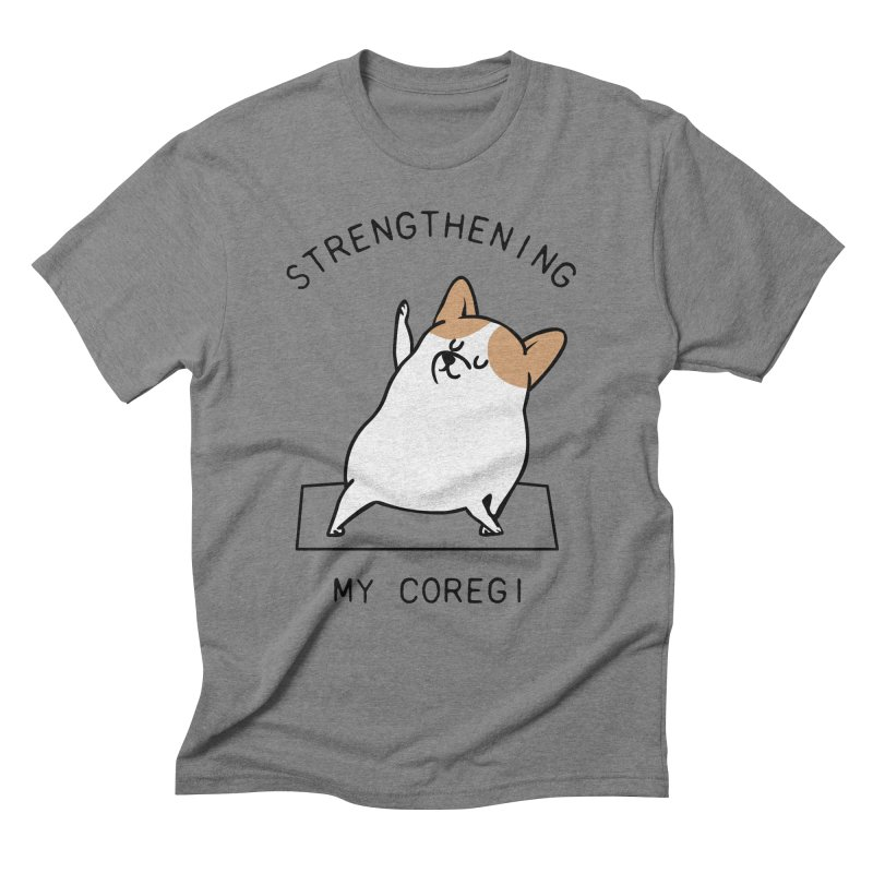 Strengthening My Coregi Men's Triblend T-Shirt by huebucket's Artist Shop