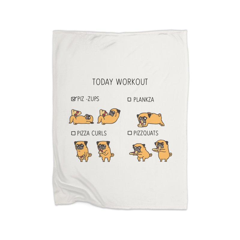 Today Workout with the pug Home Blanket by huebucket's Artist Shop