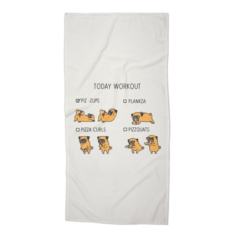 Today Workout with the pug Accessories Beach Towel by huebucket's Artist Shop