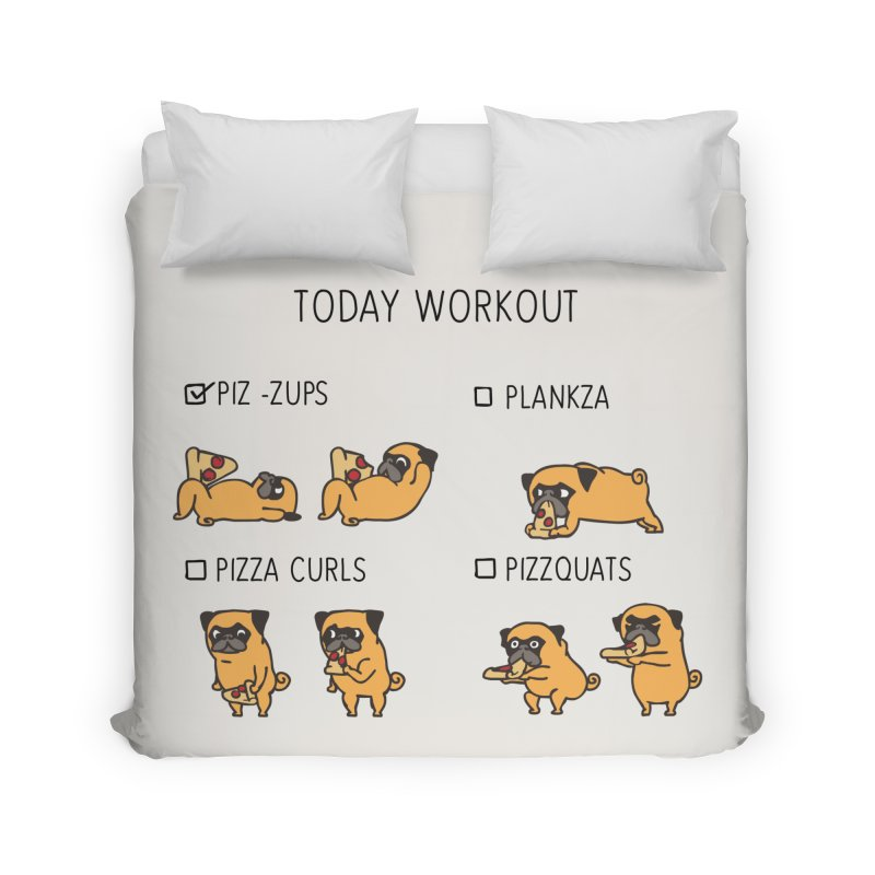 Today Workout with the pug Home Duvet by huebucket's Artist Shop