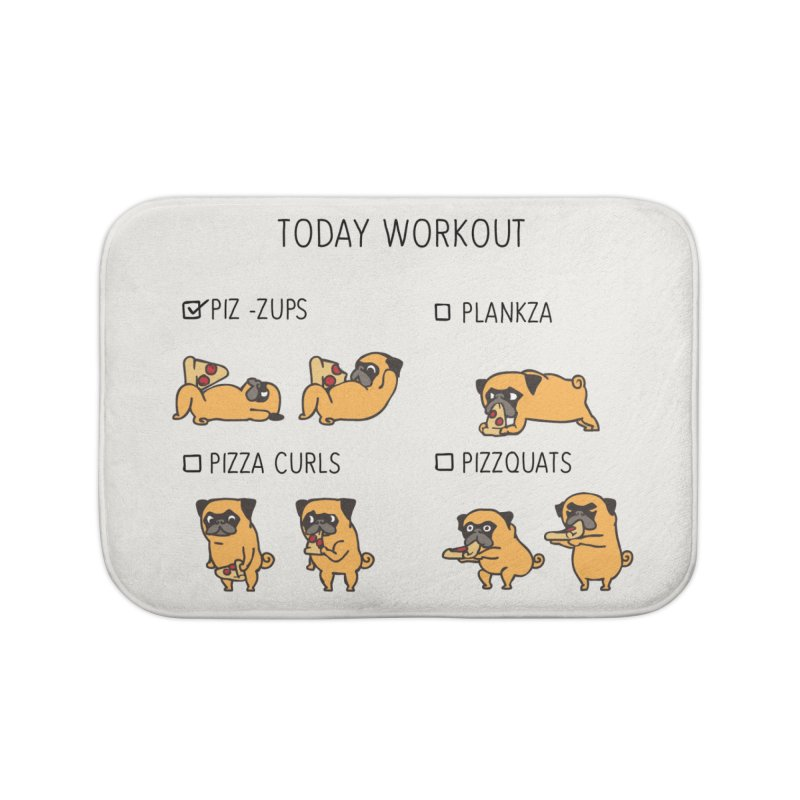 Today Workout with the pug Home Bath Mat by huebucket's Artist Shop