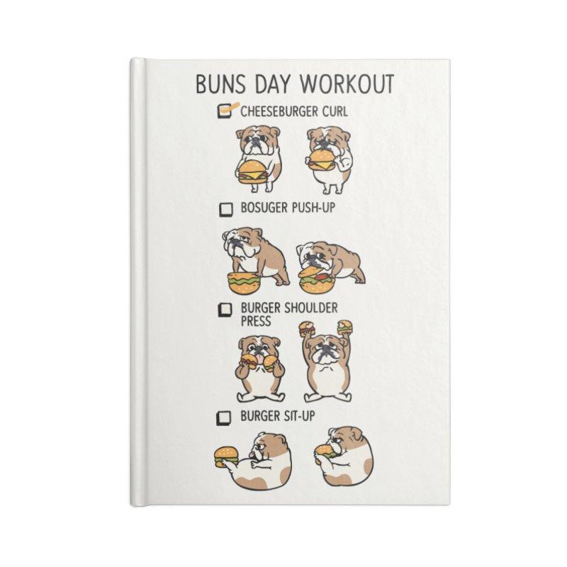Buns Day Workout Accessories Notebook by huebucket's Artist Shop