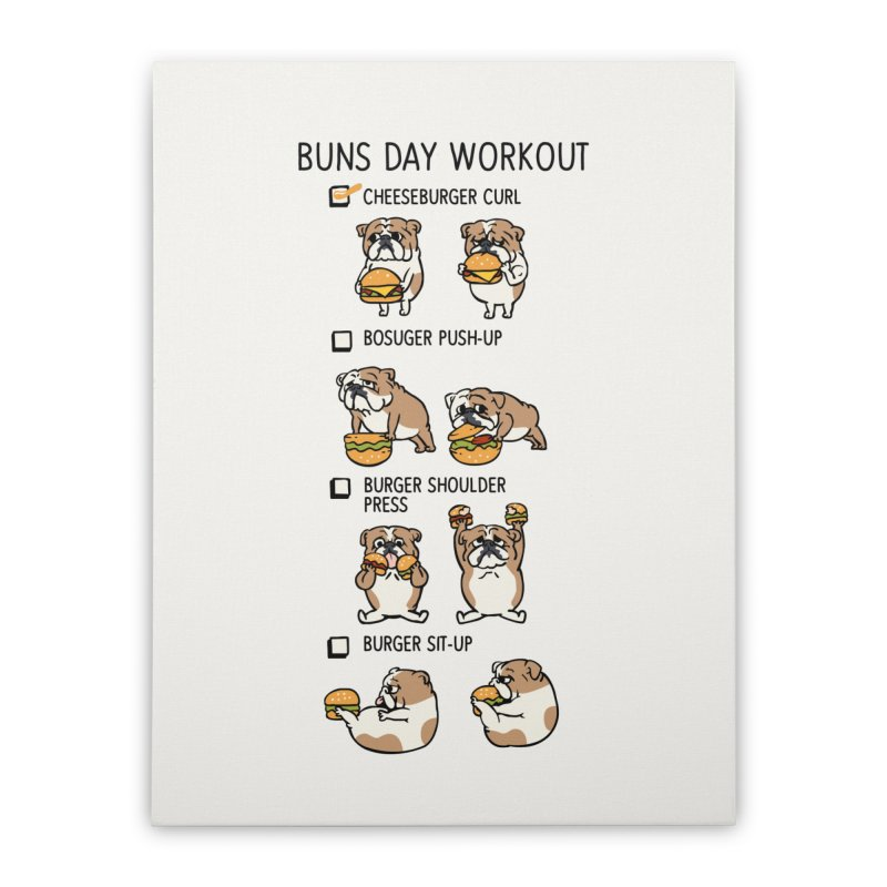 Buns Day Workout Home Stretched Canvas by huebucket's Artist Shop