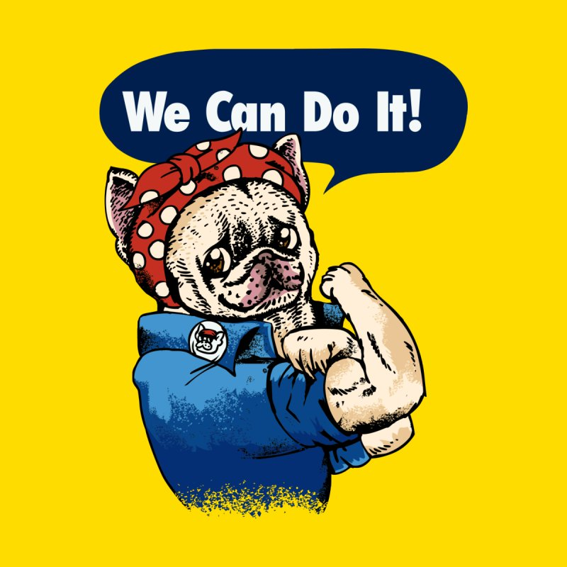 We Can Do It French Bulldog by huebucket's Artist Shop