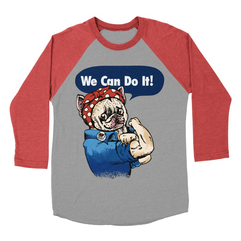 We Can Do It French Bulldog Men's Baseball Triblend T-Shirt by huebucket's Artist Shop