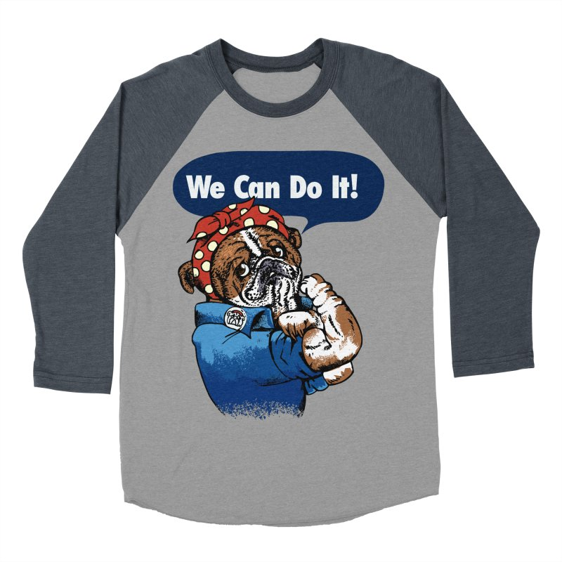 We Can Do It English Bulldog Men's Baseball Triblend T-Shirt by huebucket's Artist Shop