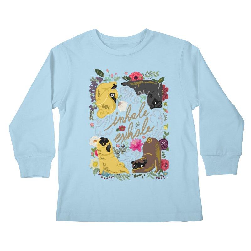 Inhale Exhale Pug Yoga Kids Longsleeve T-Shirt by huebucket's Artist Shop