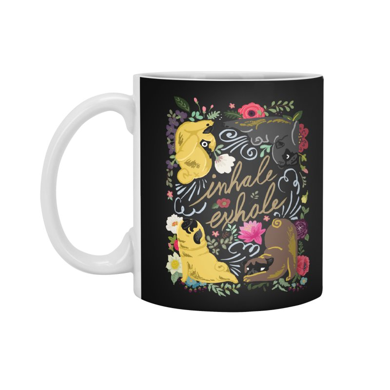 Inhale Exhale Pug Yoga Accessories Mug by huebucket's Artist Shop