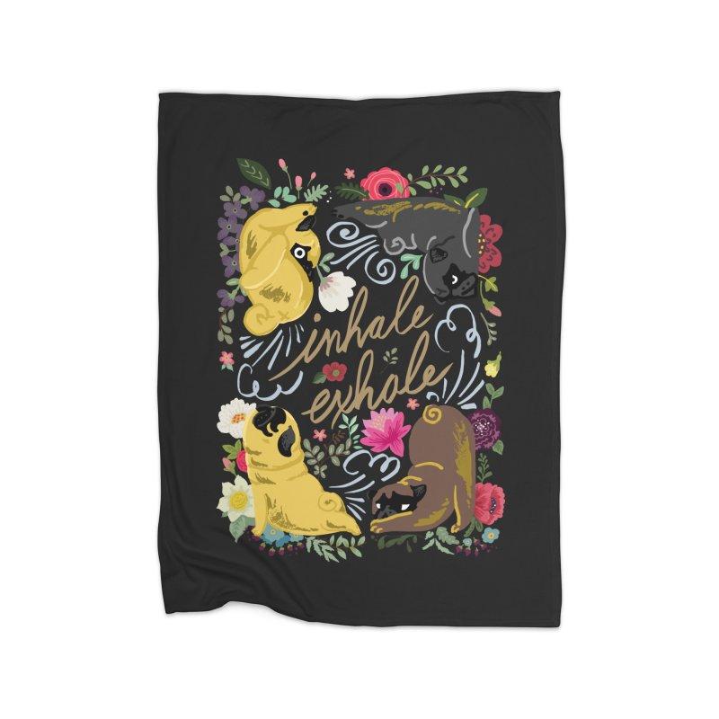 Inhale Exhale Pug Yoga Home Fleece Blanket Blanket by huebucket's Artist Shop