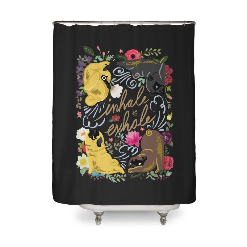 Inhale Exhale Pug Yoga Home Shower Curtain by huebucket's Artist Shop