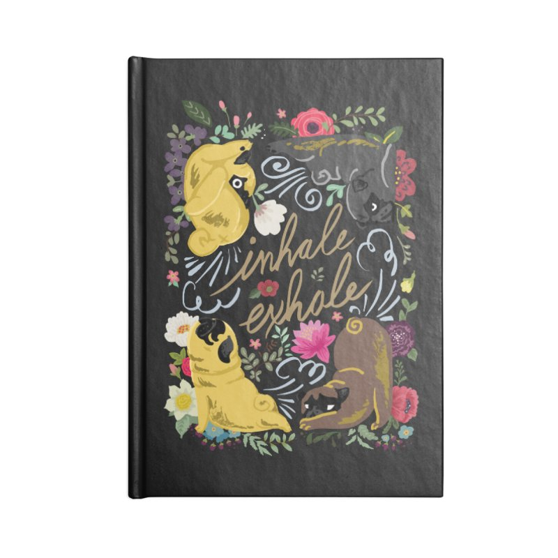Inhale Exhale Pug Yoga Accessories Lined Journal Notebook by huebucket's Artist Shop