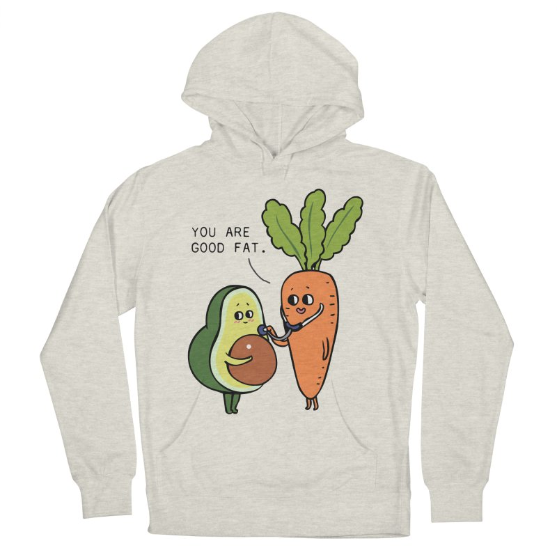 You are good fat Women's French Terry Pullover Hoody by huebucket's Artist Shop
