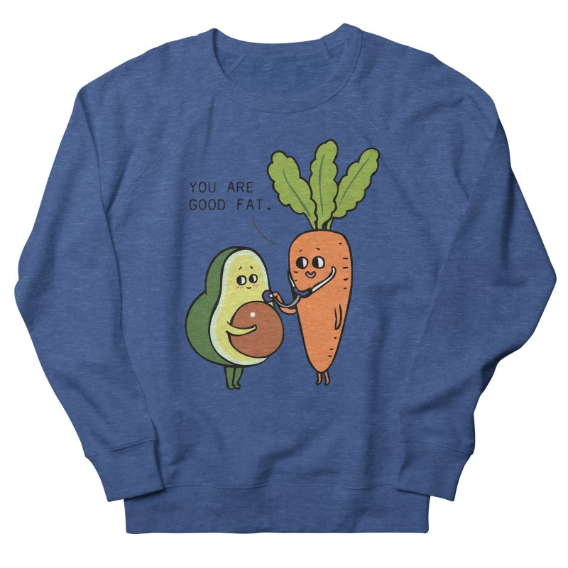 You are good fat Women's French Terry Sweatshirt by huebucket's Artist Shop