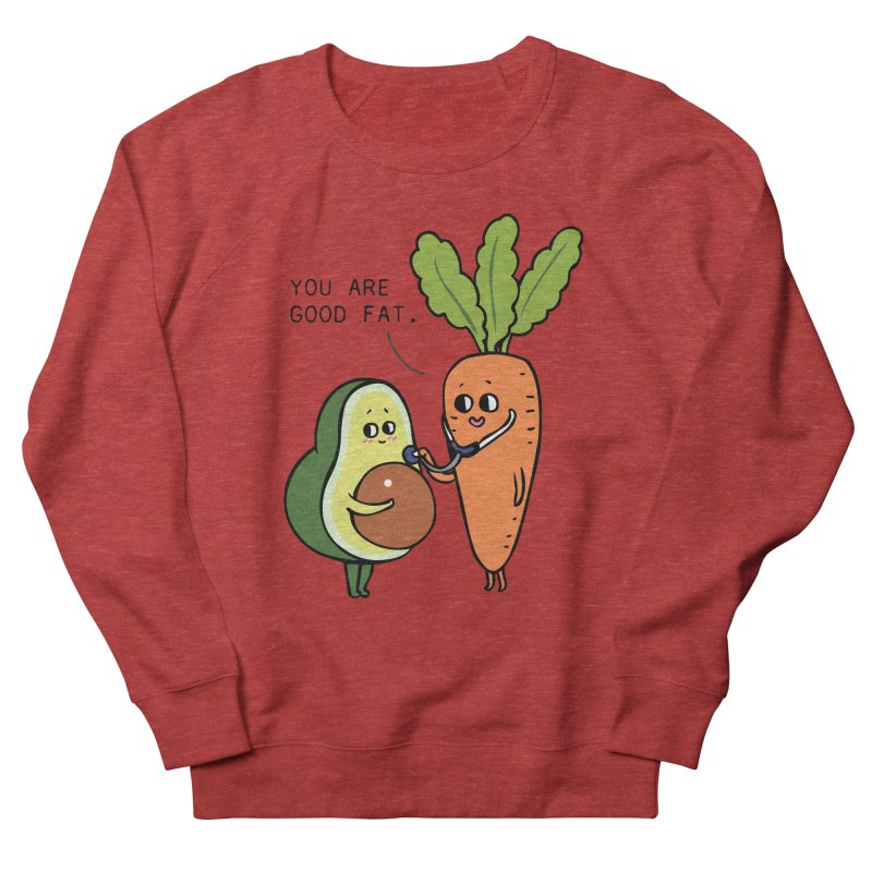 You are good fat Men's French Terry Sweatshirt by huebucket's Artist Shop