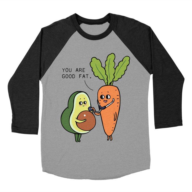 You are good fat Women's Baseball Triblend Longsleeve T-Shirt by huebucket's Artist Shop