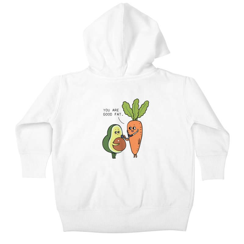 You are good fat Kids Baby Zip-Up Hoody by huebucket's Artist Shop