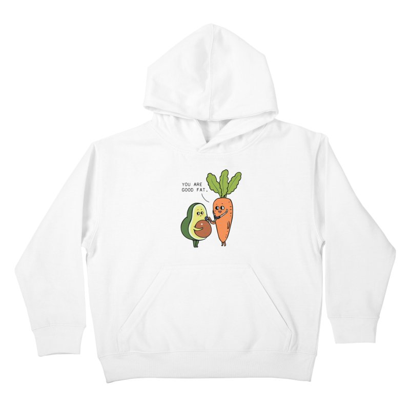 You are good fat Kids Pullover Hoody by huebucket's Artist Shop