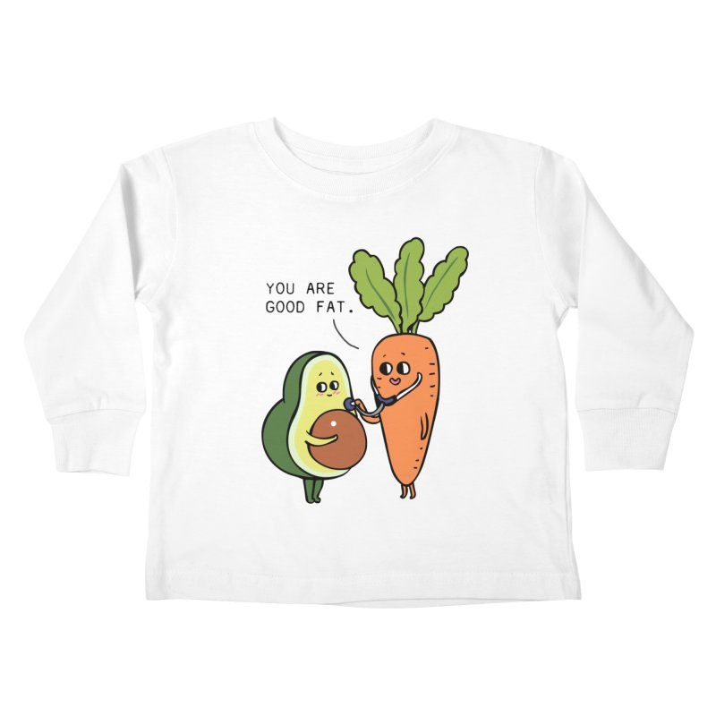 You are good fat Kids Toddler Longsleeve T-Shirt by huebucket's Artist Shop