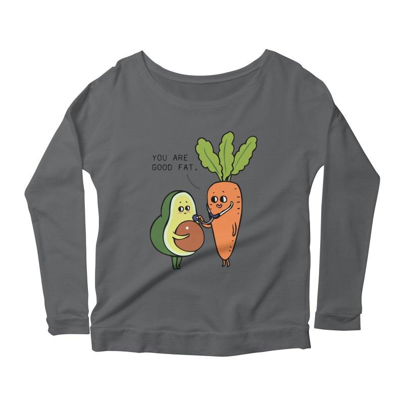 You are good fat Women's Scoop Neck Longsleeve T-Shirt by huebucket's Artist Shop