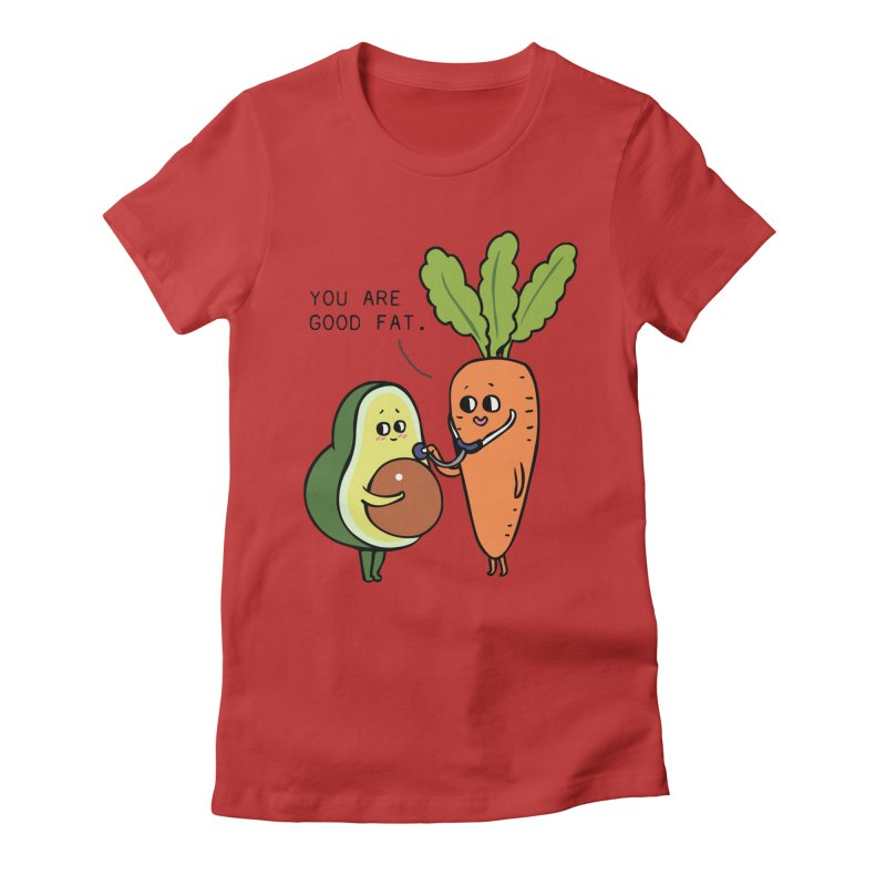 You are good fat Women's Fitted T-Shirt by huebucket's Artist Shop