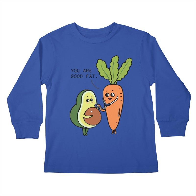 You are good fat Kids Longsleeve T-Shirt by huebucket's Artist Shop