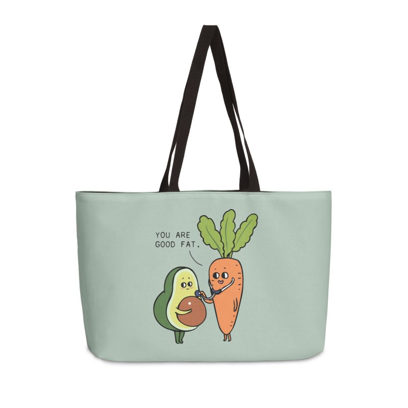 You are good fat Accessories Weekender Bag Bag by huebucket's Artist Shop