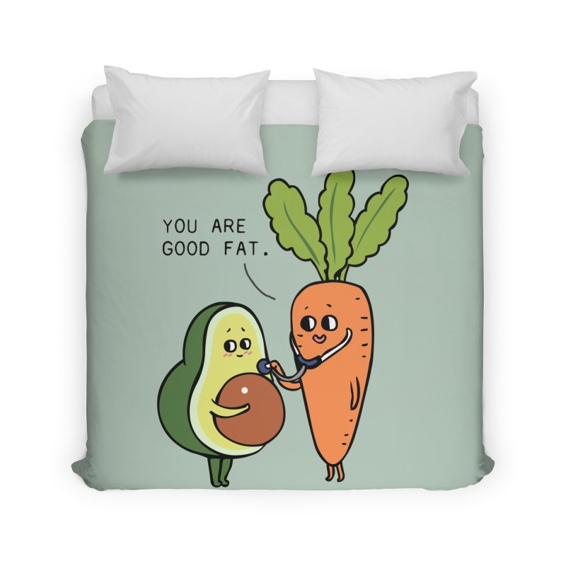 You are good fat Home Duvet by huebucket's Artist Shop
