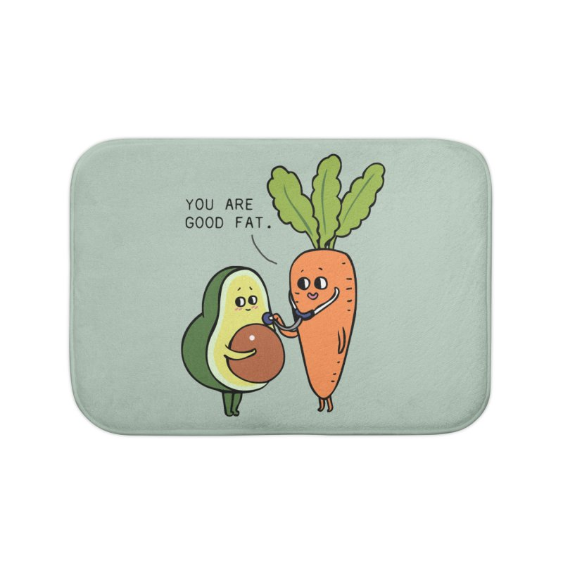 You are good fat Home Bath Mat by huebucket's Artist Shop