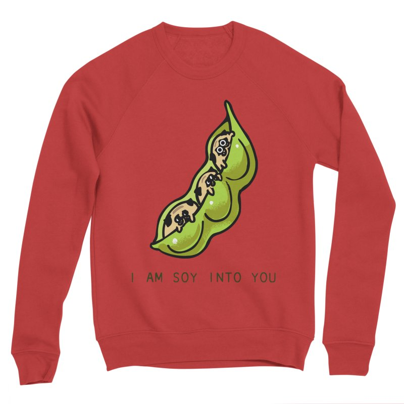 I am soy into you Women's Sponge Fleece Sweatshirt by huebucket's Artist Shop