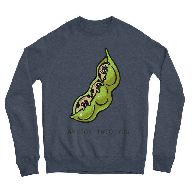 I am soy into you Women's Sponge Fleece Sweatshirt by huebucket's Artist Shop