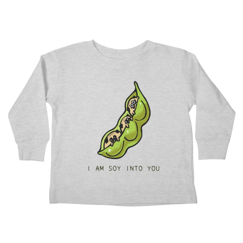 I am soy into you Kids Toddler Longsleeve T-Shirt by huebucket's Artist Shop