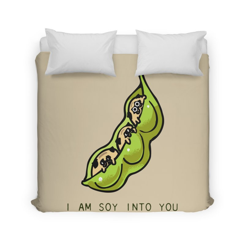 I am soy into you Home Duvet by huebucket's Artist Shop