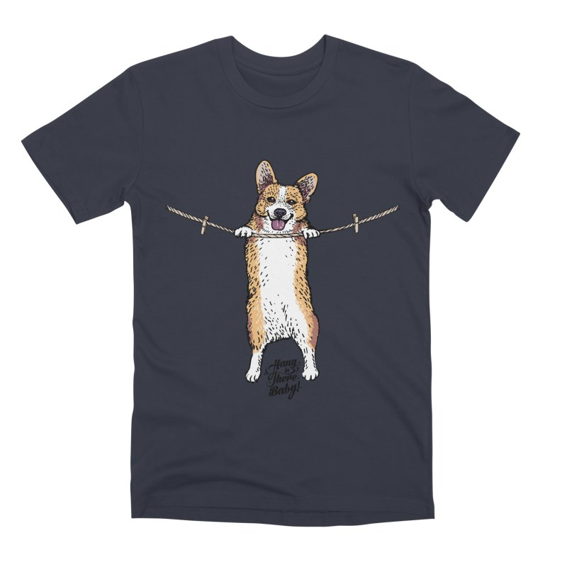 Hang In There Baby Corgi Men's Premium T-Shirt by huebucket's Artist Shop