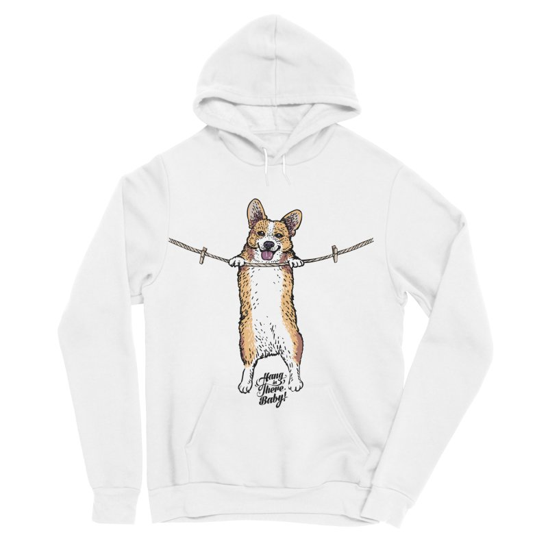 Hang In There Baby Corgi Women's Sponge Fleece Pullover Hoody by huebucket's Artist Shop