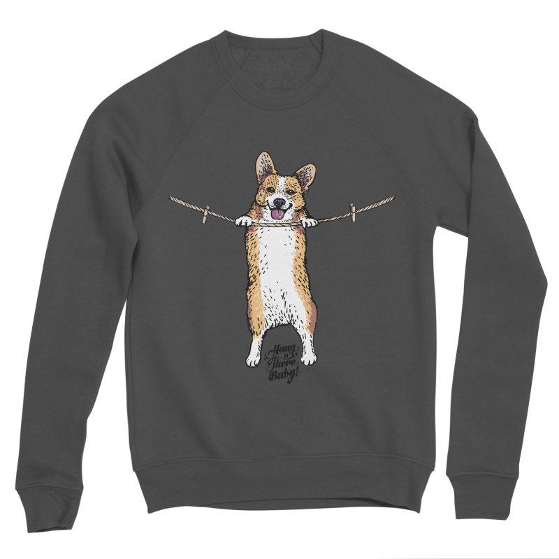 Hang In There Baby Corgi Men's Sponge Fleece Sweatshirt by huebucket's Artist Shop