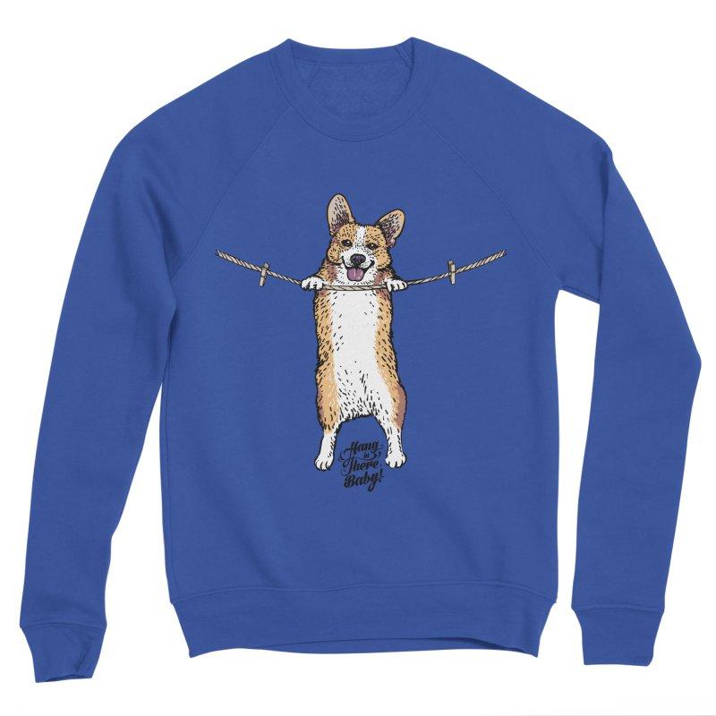 Hang In There Baby Corgi Women's Sponge Fleece Sweatshirt by huebucket's Artist Shop