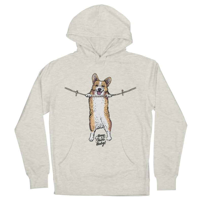 Hang In There Baby Corgi Women's French Terry Pullover Hoody by huebucket's Artist Shop