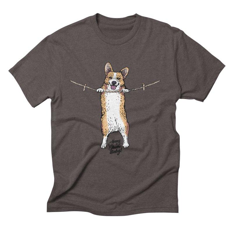 Hang In There Baby Corgi Men's Triblend T-Shirt by huebucket's Artist Shop