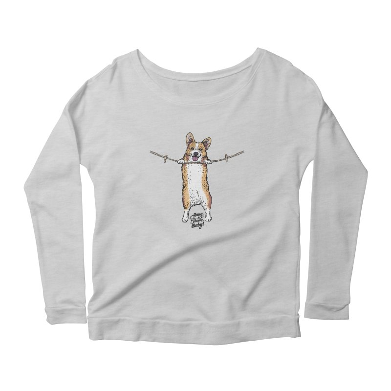 Hang In There Baby Corgi Women's Longsleeve T-Shirt by huebucket's Artist Shop