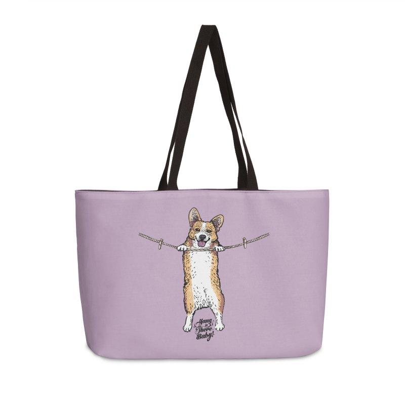 Hang In There Baby Corgi Accessories Weekender Bag Bag by huebucket's Artist Shop