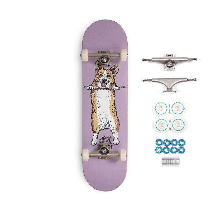 Hang In There Baby Corgi Accessories Complete - Basic Skateboard by huebucket's Artist Shop