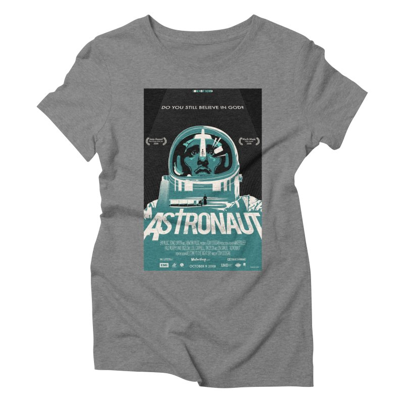 The Astronaut Women's Triblend T-Shirt by Huevart's Artist Shop