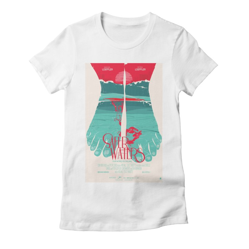 Safer Waters Women's Fitted T-Shirt by Huevart's Artist Shop