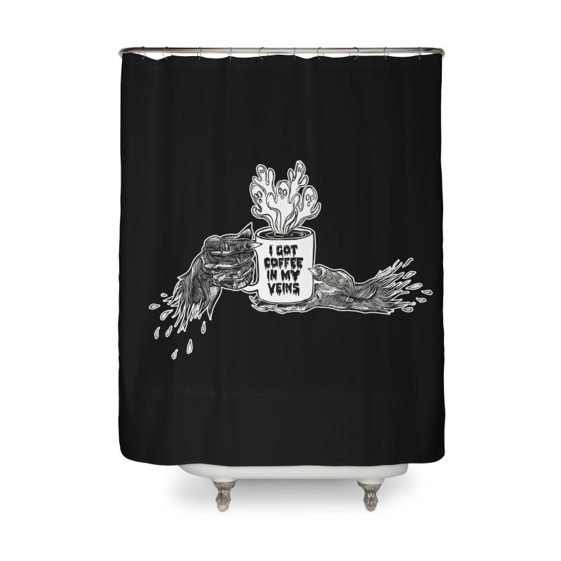 Coffee in My Veins Home Shower Curtain by HumAlong Productions
