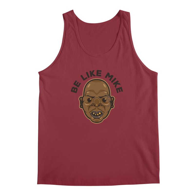 Be Like Mike Men's Tank by humandefect1989's Artist Shop