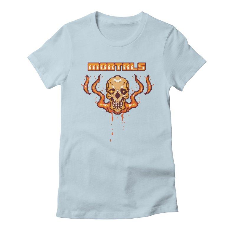 M O R T A L S Women's Fitted T-Shirt by humandefect1989's Artist Shop
