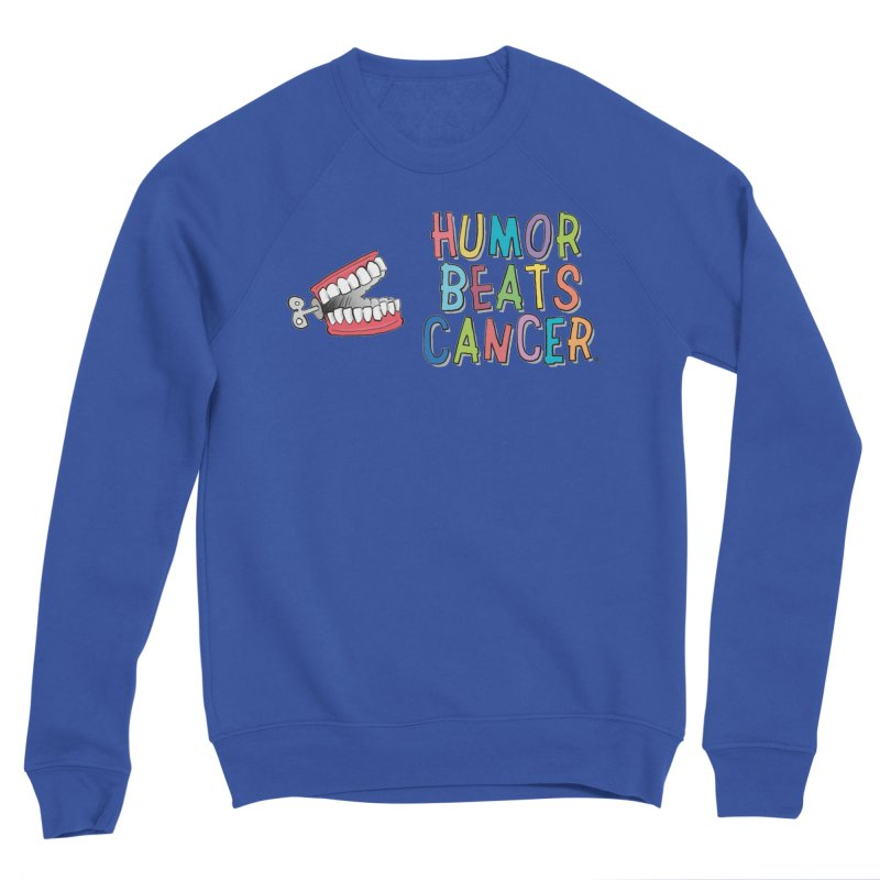 Humor Beats Cancer Women's Sponge Fleece Sweatshirt by Humor Beats Cancer's Artist Shop
