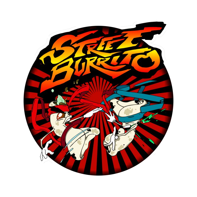 Street Burrito by Humor Me Kindly! By Norman