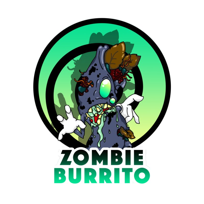 Zombie Burrito by Humor Me Kindly! By Norman