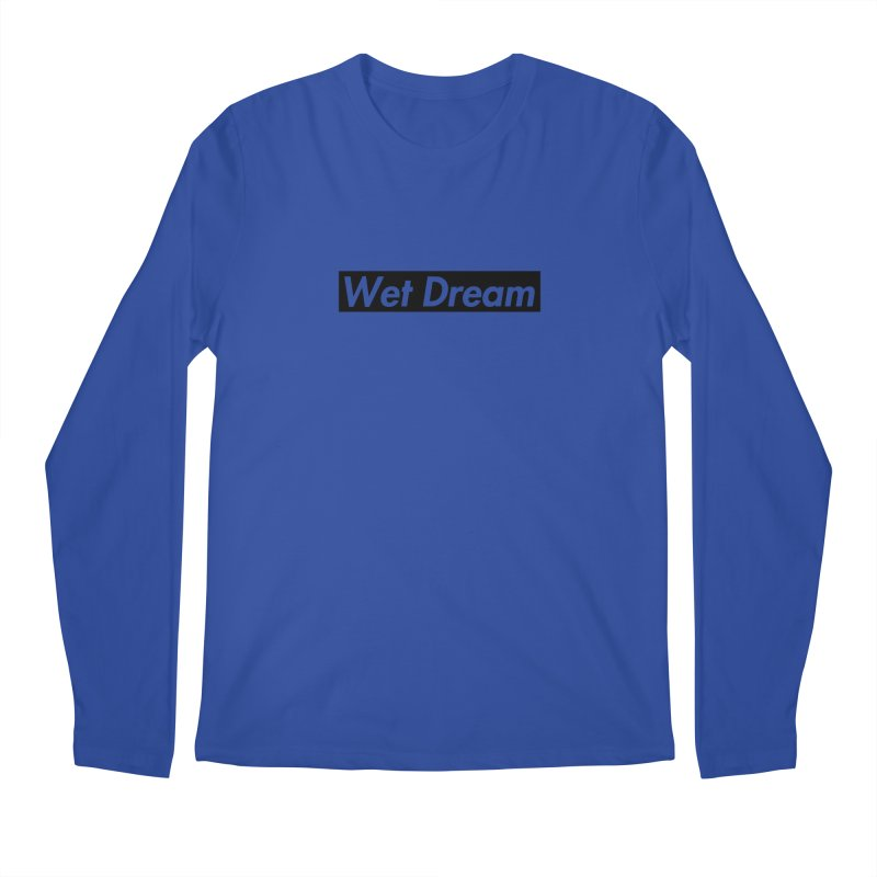 Wet Dream Men's Longsleeve T-Shirt by Hump